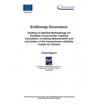 Drafting of detailed Methodology for Available Cross-border Capacity Calculation, including determination and calculation of the Transmission Reliability Margin for Ukraine
