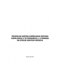 Calculation of Short Circuit Currents in SS Podgorica 1 from the Aspect of Dimensioning Grounding System